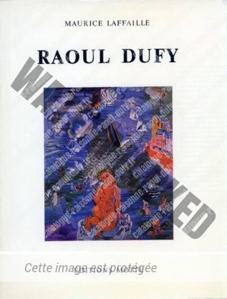 Catalogue Raisonné De L'œuvre Peint De Raoul Dufy - Tome 4