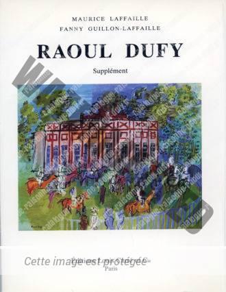 Supplément Au Catalogue Raisonné De L'oeuvre Peint De Raoul Dufy